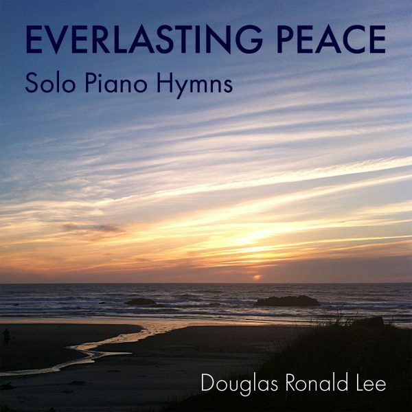 Everlasting Peace - Douglas Ronald Lee